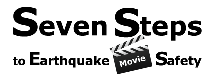 Seven Steps to Earthquake Movie Safety